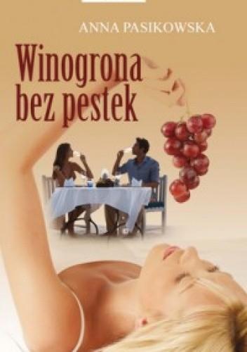 Okładka książki Winogrona bez pestek