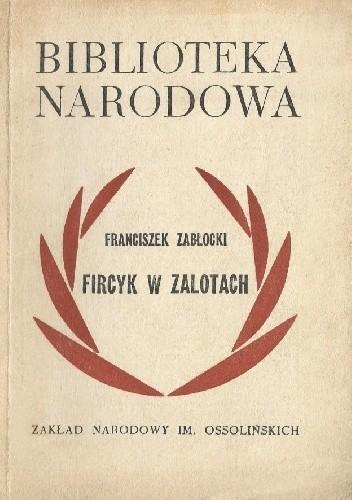Okładka książki Fircyk w zalotach