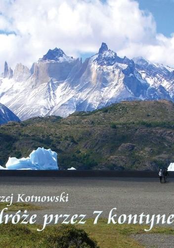 Okładka książki Podróże przez 7 kontynentów z LogosTour