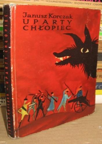 Okładka książki Uparty chłopiec. Życie Ludwika Pasteura