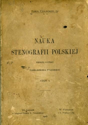 Okładka książki Nauka Stenografii Polskiej według systemu Gabelsbergera-Polińskiego