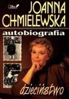 Autobiografia. Dzieciństwo