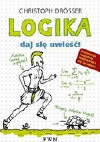 Okładka książki Logika. Daj się uwieść!