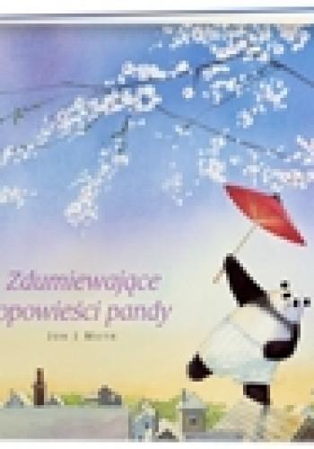 Okładka książki Zdumiewające opowieści pandy