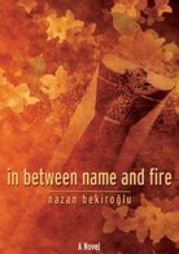 Okładka książki In Between Name and Fire