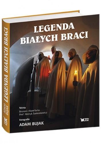 Okładka książki Legenda Białych Braci