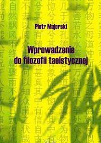 Okładka książki Wprowadzenie do filozofii taoistycznej