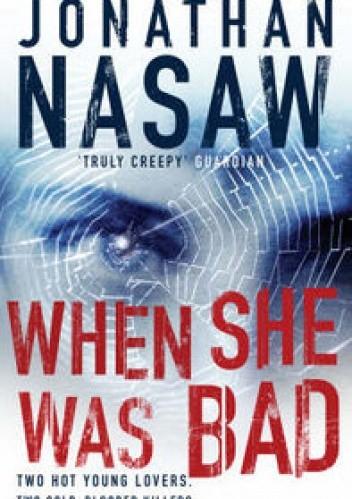 Okładka książki When She Was Bad