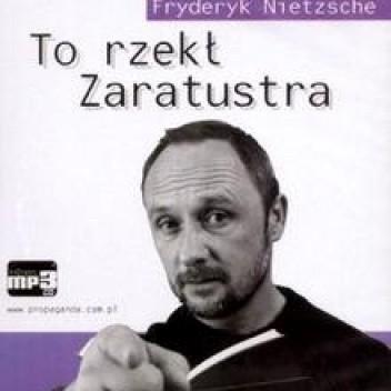 Okładka książki To rzekł Zaratustra (mp3)