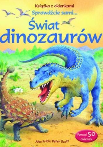 Okładka książki Świat dinozaurów. Książka z okienkami