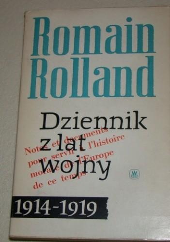 Okładka książki Dziennik z lat wojny 1914-1919 Romain Rolland