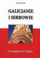 Galicjanie i Serbowie, czyli Галицјани и Србы.