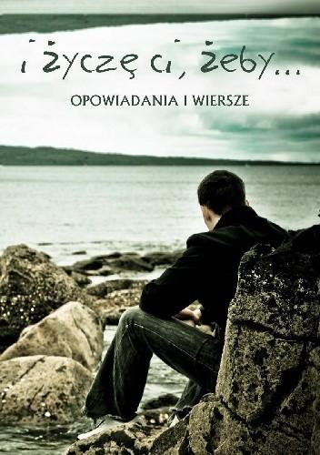 Okładka książki I życzę ci, żeby...