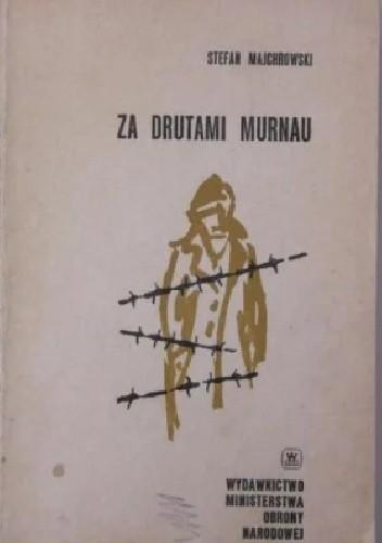 Okładka książki Za drutami Murnau