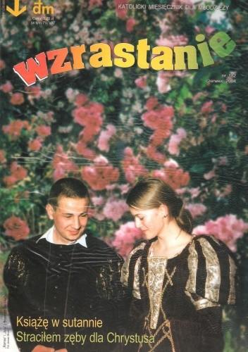 Okładka książki Wzrastanie, czerwiec 2004
