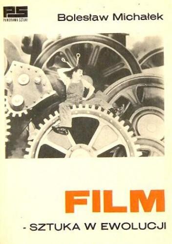 Okładka książki Film - sztuka w ewolucji