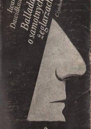 Okładka książki Ballada o samotnych żeglarzach
