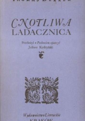 Okładka książki Cnotliwa ladacznica