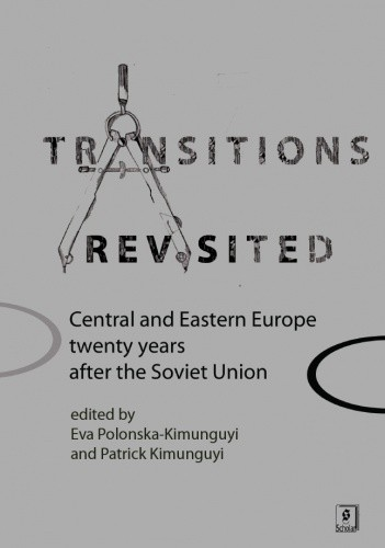 Okładka książki Transitions Revisited. Central and Eastern Europe twenty years after the Soviet Union