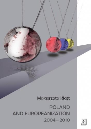 Okładka książki Poland and Europeanization 2004-2010