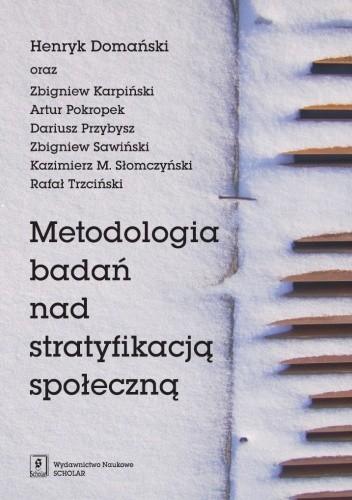 Okładka książki Metodologia badań nad stratyfikacją społeczną