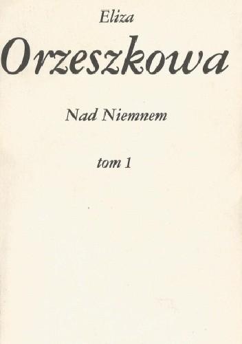 Okładka książki Nad Niemnem t. I