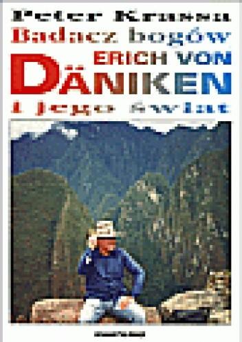 Okładka książki Badacz bogów Erich von Däniken i jego świat