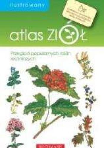 Okładka książki Ilustrowany atlas ziół