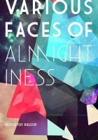 Various Faces of Almightiness