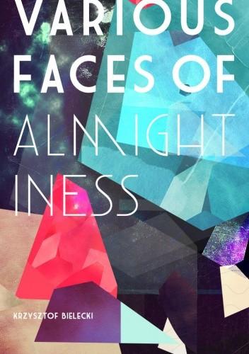 Okładka książki Various Faces of Almightiness