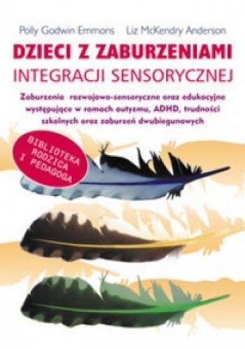 Okładka książki Dzieci z zaburzeniami integracji sensorycznej