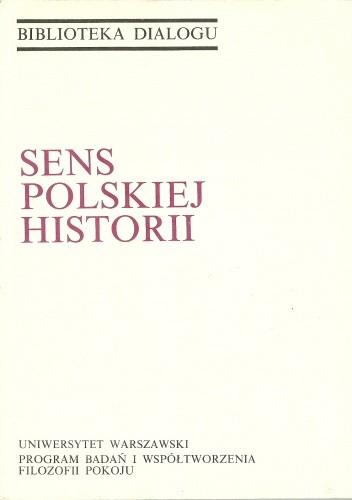 Okładka książki Sens polskiej historii