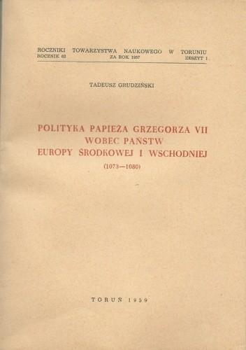 Okładka książki Polityka papieża Grzegorza VII wobec państw Europy Środkowej i Wschodniej