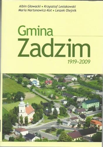 Okładka książki Gmina Zadzim 1919-2009