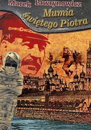 Okładka książki Mumia świętego Piotra