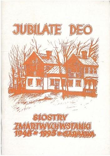 Okładka książki Jubilate deo. Siostry Zmartwychwstanki 1945 - 1995. Garbatka