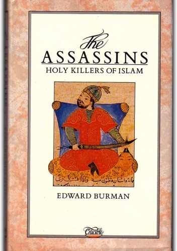 Okładka książki The Assassins: Holy Killers of Islam
