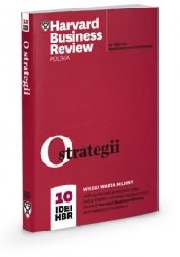Okładka książki O strategii. 10 Idei HBR.