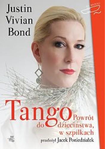 Okładka książki Tango. Powrót do dzieciństwa, w szpilkach