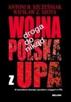 Droga do nikąd. Wojna Polska z UPA.