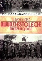 Walka o Granice 1918-21