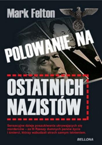 Okładka książki Polowanie na ostatnich nazistów.