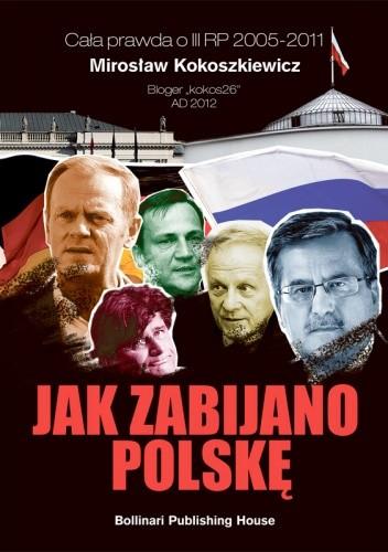 Okładka książki Jak zabijano Polskę