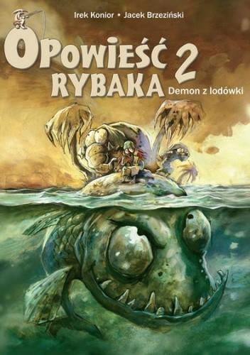 Okładka książki Opowieść rybaka. 2. Demon z lodówki