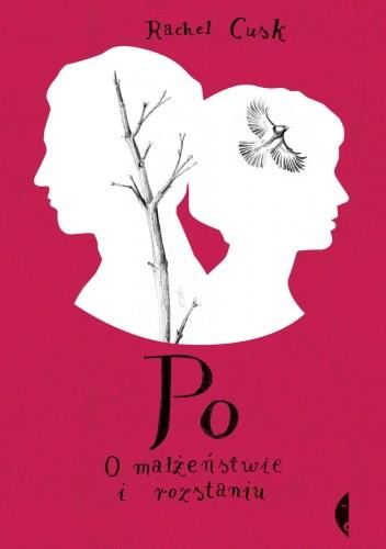 Okładka książki Po. O małżeństwie i rozstaniu
