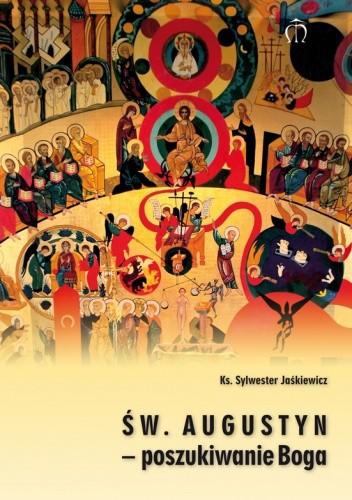 Okładka książki Św. Augustyn – poszukiwanie Boga