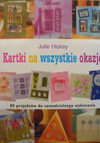 Okładka książki Kartki na wszystkie okazje. 80 projektów do samodzielnego wykonania