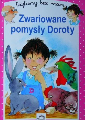 Okładka książki Zwariowane pomysły Doroty