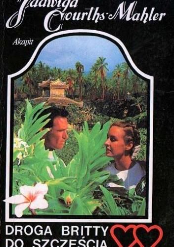 Okładka książki Droga Britty do szczęścia