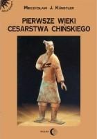Pierwsze wieki cesarstwa chińskiego